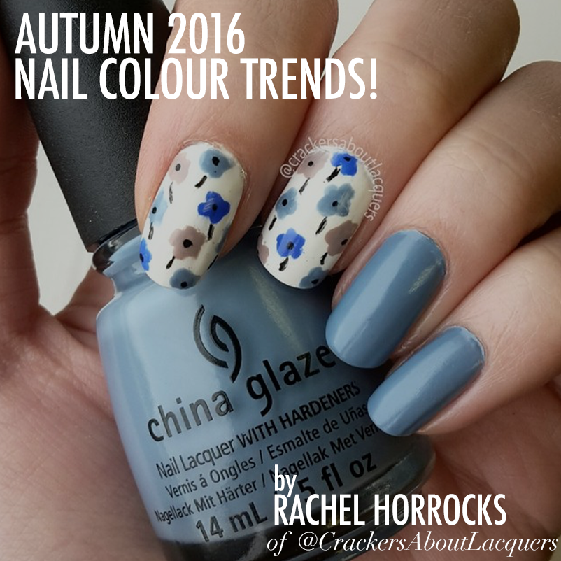 Autumn 2016 Nail Colour Trends - By Rachel Horrocks of ...