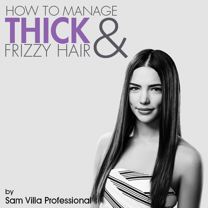 3e2f7e429de013171e1a how to manage thick frizzy hair