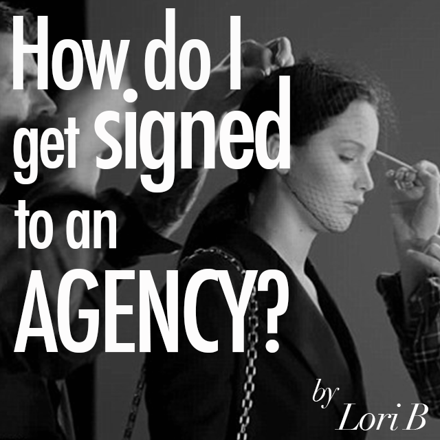 4e625a1e9d2ecb3ab7e1 how do i get signed to an agency