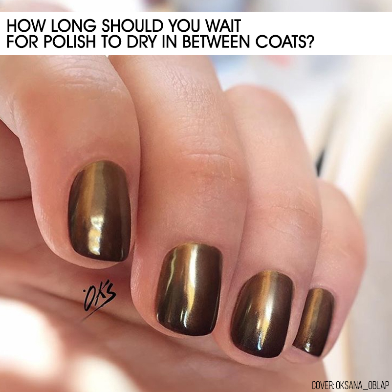 How Long Should You Wait for Polish to Dry in Between Coats? - Nailstyle