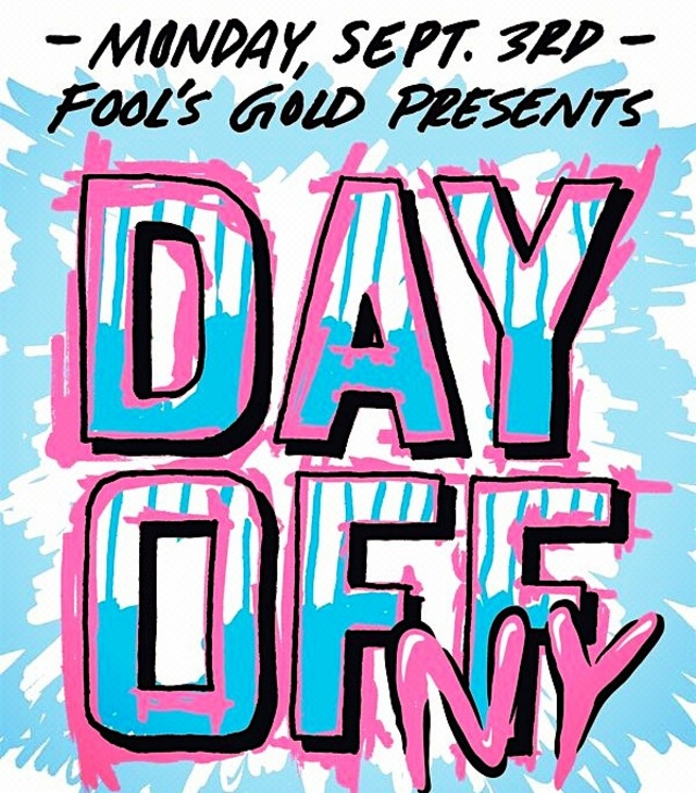 Fools Gold Day Off