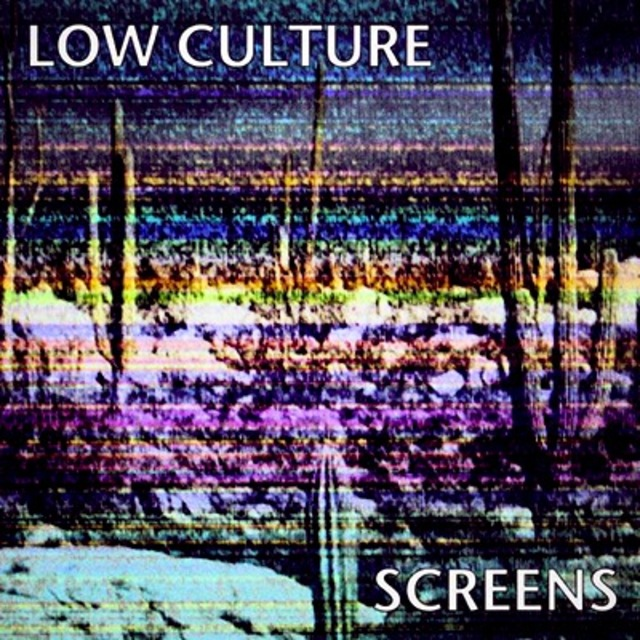 Low Culture Screen