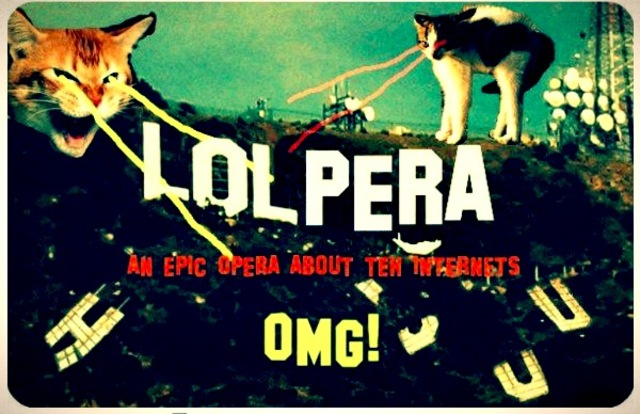 Lolpera lol cat opera