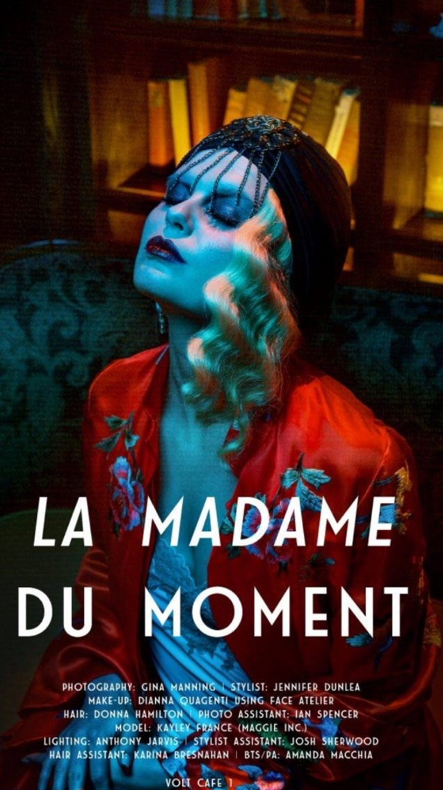 La Madame du moment  Photographer Gina manning