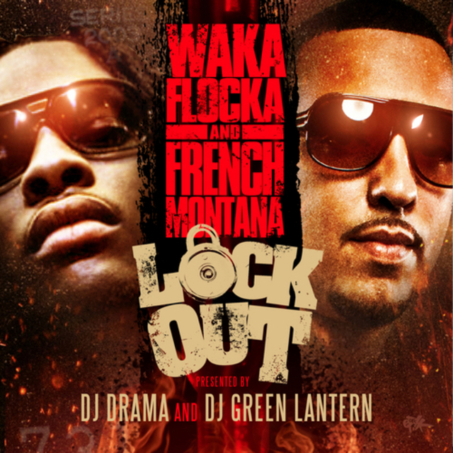 Waka_Flocka_French_Montana_Lock_Out-front-large