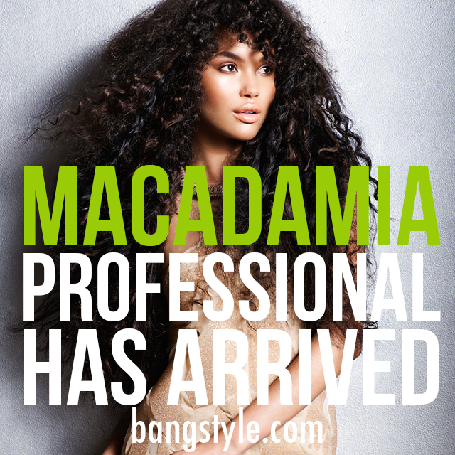 Macadamia Professional on Bangstyle