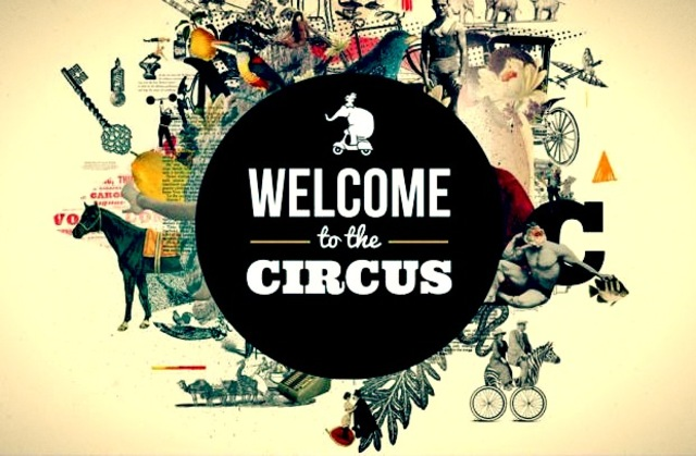 Welcome to the circuis